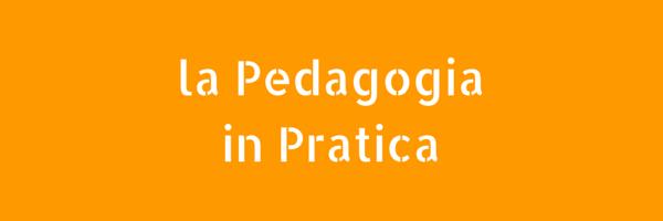 Articoli sulla Pratica e le Attività legate alla Pedagogia