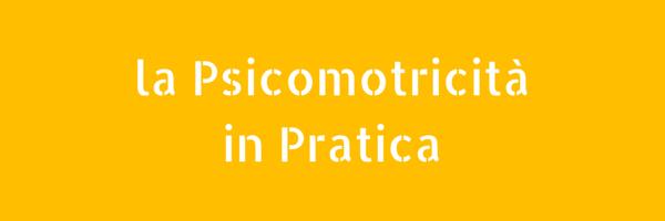 Articoli su Pratica e Attività legate alla Psicomotricità